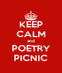 KEEP CALM and POETRY PICNIC - Personalised Poster A4 size