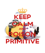 KEEP CALM AND POISON PRIMITIVE - Personalised Poster A4 size