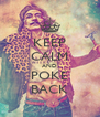 KEEP CALM AND POKE BACK - Personalised Poster A4 size