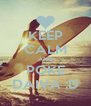 KEEP CALM AND POKE DAIVA :D - Personalised Poster A4 size