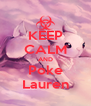 KEEP CALM AND Poke Lauren - Personalised Poster A4 size