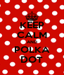 KEEP CALM AND POLKA DOT - Personalised Poster A4 size