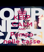 KEEP CALM AND Pompo nelle casse - Personalised Poster A4 size