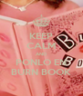 KEEP CALM AND PONLO EN BURN BOOK - Personalised Poster A4 size