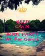 KEEP CALM and  POOL PARTY Wt: Fer Garcia  - Personalised Poster A4 size