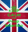 KEEP CALM AND Poop Smarties - Personalised Poster A4 size