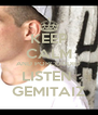KEEP CALM AND PORCODDIO LISTEN  GEMITAIZ - Personalised Poster A4 size