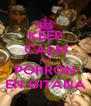 KEEP CALM and PORRON EN GITANA - Personalised Poster A4 size