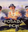 KEEP CALM AND POSADA PCM - Personalised Poster A4 size
