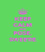 KEEP CALM AND POSE, SWEETIE - Personalised Poster A4 size