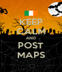 KEEP CALM AND POST MAPS - Personalised Poster A4 size