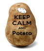 KEEP CALM AND Potato  - Personalised Poster A4 size