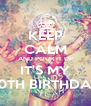 KEEP CALM AND POUR IT UP IT'S MY 20TH BIRTHDAY - Personalised Poster A4 size