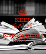 KEEP CALM AND  practice for the  MSA!!! - Personalised Poster A4 size