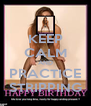 KEEP CALM AND PRACTICE STRIPPING - Personalised Poster A4 size