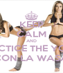 KEEP CALM AND PRACTICE THE YOGA  CON LA WASA - Personalised Poster A4 size