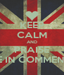 KEEP CALM AND PRAISE ME IN COMMENTS - Personalised Poster A4 size