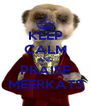 KEEP CALM AND PRAISE MEERKATS - Personalised Poster A4 size