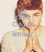 KEEP CALM AND #Pray  - Personalised Poster A4 size