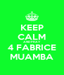 KEEP CALM AND PRAY 4 FABRICE MUAMBA - Personalised Poster A4 size