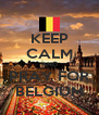 KEEP CALM AND PRAY FOR BELGIUM - Personalised Poster A4 size