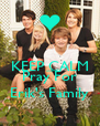 KEEP CALM AND Pray For Erik's Family - Personalised Poster A4 size