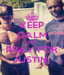 KEEP CALM AND PRAY FOR JUSTIN  - Personalised Poster A4 size