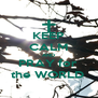 KEEP CALM AND PRAY for  the WORLD  - Personalised Poster A4 size