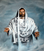 KEEP CALM AND PRAY JESUS - Personalised Poster A4 size