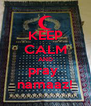 KEEP CALM AND pray  namaaz! - Personalised Poster A4 size