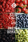 KEEP CALM AND PREFER BERRIES - Personalised Poster A4 size