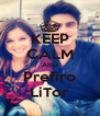 KEEP CALM AND Prefiro LiTor - Personalised Poster A4 size