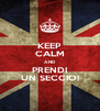 KEEP CALM AND PRENDI UN SECCIO! - Personalised Poster A4 size