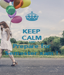 KEEP CALM AND Prepare for Semester xam ! - Personalised Poster A4 size