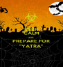 """KEEP CALM AND PREPARE FOR """"YATRA"""" - Personalised Poster A4 size"""