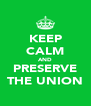 KEEP CALM AND PRESERVE THE UNION - Personalised Poster A4 size