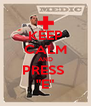 """KEEP CALM AND PRESS  """"E"""" - Personalised Poster A4 size"""