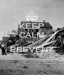 KEEP CALM AND PREVENT  - Personalised Poster A4 size