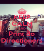 KEEP CALM AND Print do Directioners - Personalised Poster A4 size