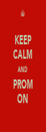 KEEP CALM AND PROM ON - Personalised Poster A4 size