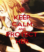 KEEP CALM AND PROTECT HER - Personalised Poster A4 size