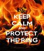 KEEP CALM AND PROTECT THE RING - Personalised Poster A4 size