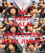 KEEP CALM AND PROTESTED WITH JIMMY! - Personalised Poster A4 size