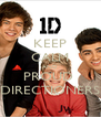 KEEP CALM AND PROUD  DIRECTIONERS - Personalised Poster A4 size