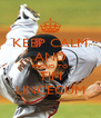 KEEP CALM AND PROUD TO TIM LINCECUM - Personalised Poster A4 size