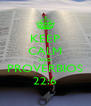 KEEP CALM AND PROVÉRBIOS 22:6 - Personalised Poster A4 size