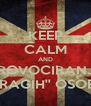 KEEP CALM AND PROVOCIRANJE ''DRAGIH'' OSOBA - Personalised Poster A4 size