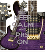 KEEP CALM AND PRS ON - Personalised Poster A4 size