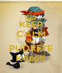 KEEP CALM AND PUDRETE Keppti - Personalised Poster A4 size