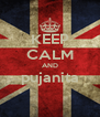 KEEP CALM AND pujanita  - Personalised Poster A4 size